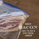 easy to use bacon, keep bacon fresh