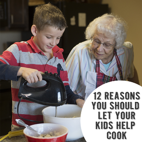 reasons kids should help cook